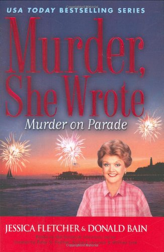 9780451223678: Murder on Parade (Murder, She Wrote Mysteries)