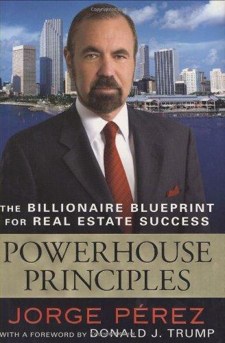 9780451223722: Powerhouse Principles: The Billionaire Blueprint For Real Estate Success