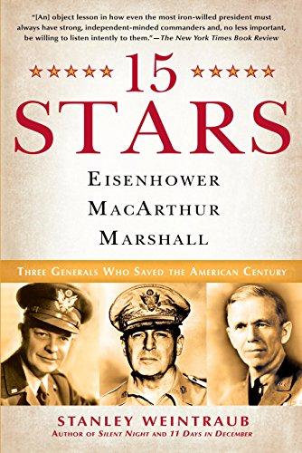 9780451223920: 15 Stars: Eisenhower, MacArthur, Marshall: Three Generals Who Saved the American Century
