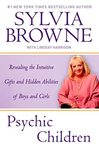 9780451224040: Psychic Children: Revealing the Intuitive Gifts and Hidden Abilites of Boys and Girls