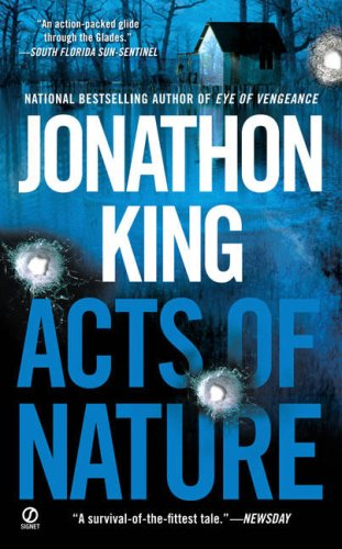 Acts of Nature (Signet Novel): King, Jonathon