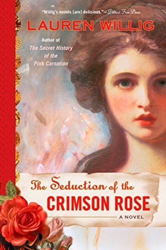 9780451224415: The Seduction of the Crimson Rose (Pink Carnation)