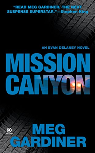 9780451224729: Mission Canyon: An Evan Delaney Novel