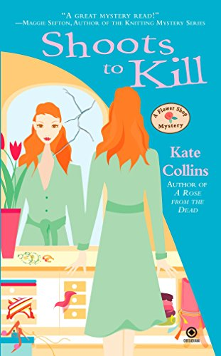 9780451224743: Shoots to Kill (Flower Shop Mysteries, No. 7)