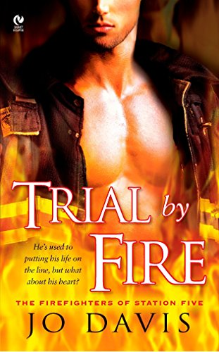 9780451224774: Trial by Fire: The Firefighters of Station Five (Signet Eclipse)