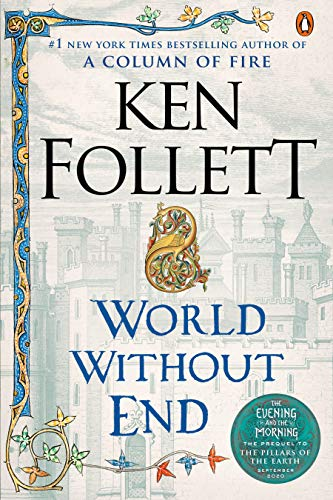 9780451224996: World Without End (Kingsbridge)
