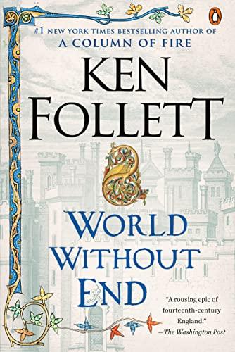 9780451224996: World Without End (Kingsbridge)