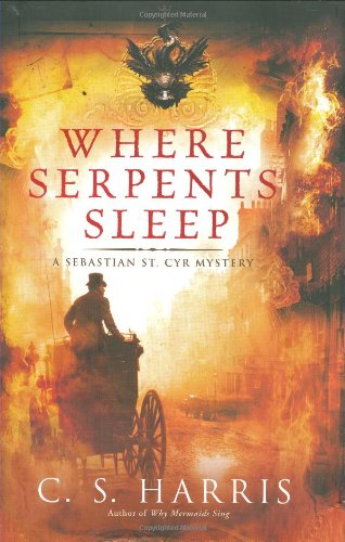 Where Serpents Sleep: A Sebastian St. Cyr Mystery (SIGNED): Harris, C.S.