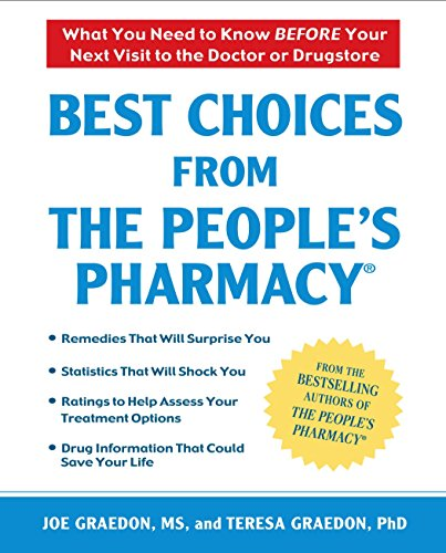 9780451225139: Best Choices from the People's Pharmacy: What You Need to Know Before Your Next Visit to the Doctor or Drugstore
