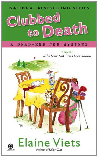 9780451225252: Clubbed To Death: A Dead-End Job Mystery