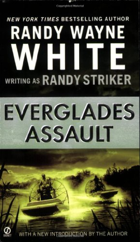 Everglades Assault (0451225295) by Randy Striker
