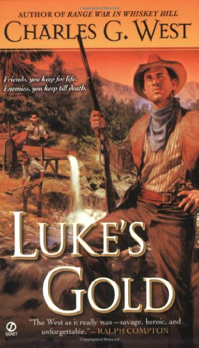 Luke's Gold (0451225430) by Charles G. West
