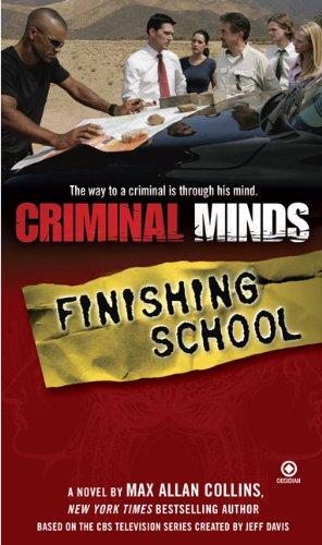 9780451225474: Criminal Minds: Finishing School