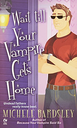 9780451225504: Wait Till Your Vampire Gets Home (Signet Eclipse)