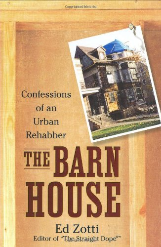 9780451225573: The Barn House: Confessions of an Urban Rehabber