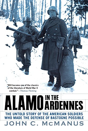 9780451225580: Alamo in the Ardennes: The Untold Story of the American Soldiers Who Made the Defense of Bastogne Possi ble
