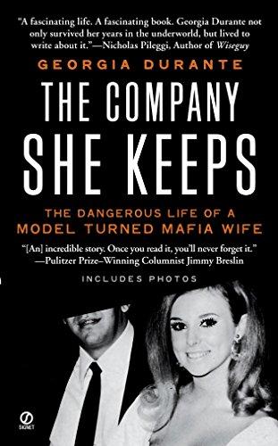 9780451225689: The Company She Keeps: The Dangerous Life of a Model Turned Mafia Wife
