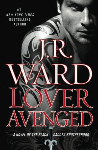 9780451225856: Lover Avenged (The Black Dagger Brotherhood)