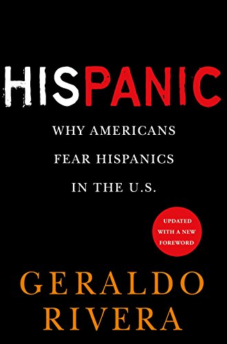 9780451226099: His Panic: Why Americans Fear Hispanics in the U.S