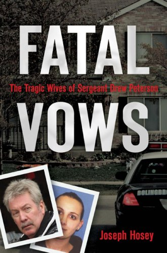9780451226228: Fatal Vows: The Tragic Wives of Sergeant Drew Peterson