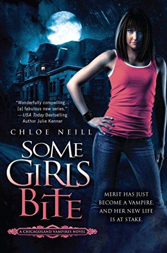 9780451226259: Some Girls Bite (Chicagoland Vampires)