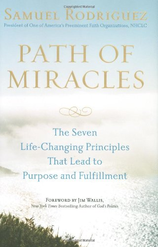 9780451226440: Path of Miracles: The Seven Life-Changing Principles That Lead to Purpose andFulfillment
