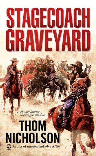 9780451226556: Stagecoach Graveyard