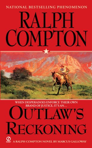 9780451226563: Outlaw's Reckoning (Ralph Compton Western Series)