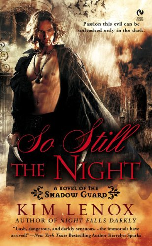 9780451226785: So Still the Night: A Novel of The Shadow Guard