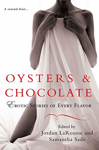 9780451226822: Oysters & Chocolate: Erotic Stories of Every Flavor