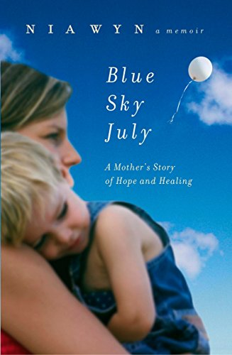 9780451226952: Blue Sky July: A Mother's Journey of Hope and Healing