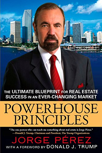 9780451227058: Powerhouse Principles: The Ultimate Blueprint for Real Estate Success in an Ever-Changing Market