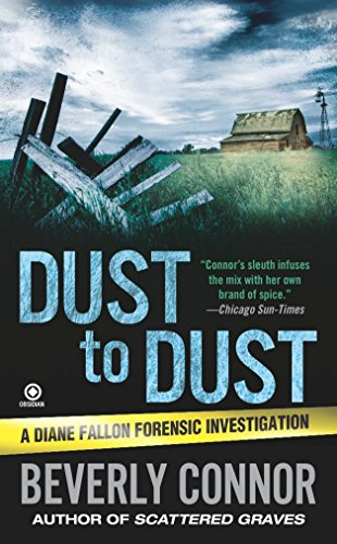 Dust to Dust (Diane Fallon Forensic Investigation,: Connor, Beverly