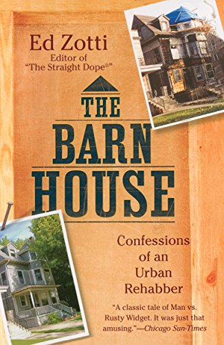 9780451227874: The Barn House: Confessions of an Urban Rehabber