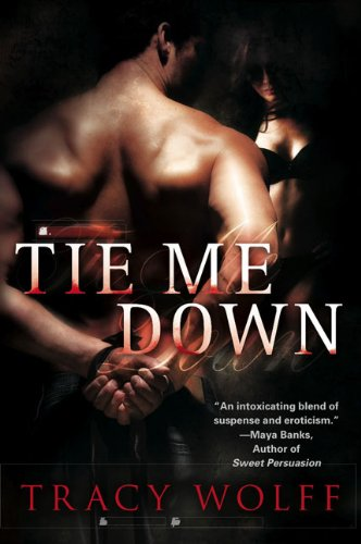 9780451227881: Tie Me Down