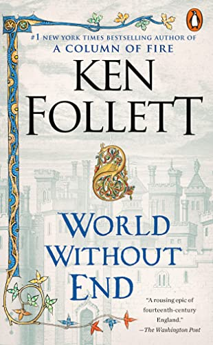 9780451228376: World Without End: A Novel (Kingsbridge)