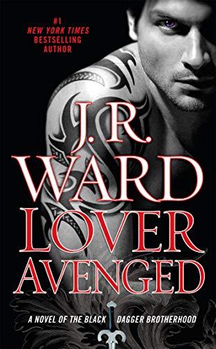 9780451228574: Lover Avenged: A Novel of the Black Dagger Brotherhood