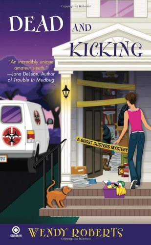 9780451228628: Dead and Kicking (Ghost Dusters Mysteries, No. 3)