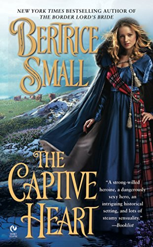 The Captive Heart (Border Chronicles) (0451228634) by Bertrice Small