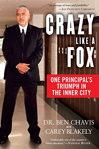 9780451228697: Crazy Like a Fox: One Principal's Triumph in the Inner City