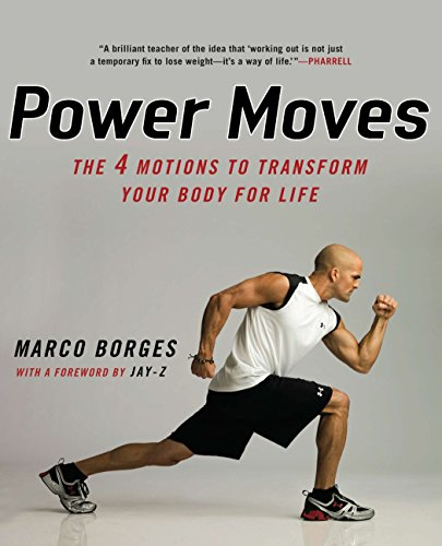 9780451228970: Power Moves: The Four Motions to Transform Your Body for Life