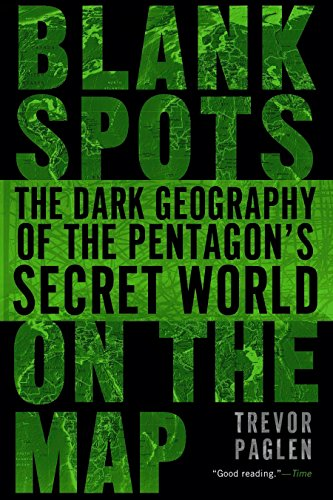 9780451229168: Blank Spots on the Map: The Dark Geography of the Pentagon's Secret World
