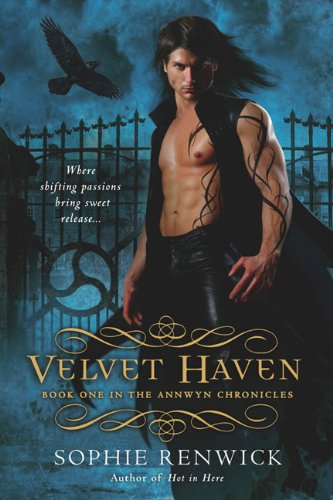 Velvet Haven: The Immortals of Annwyn: Book: Renwick, Sophie