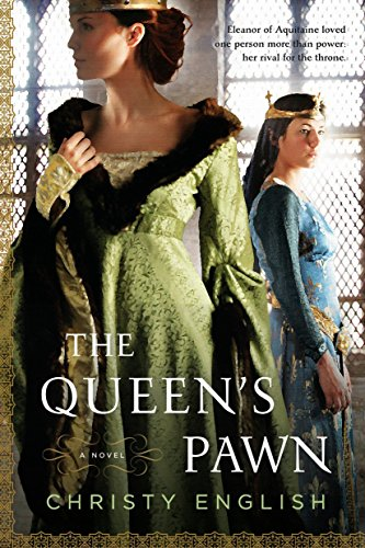 9780451229236: The Queen's Pawn (An Eleanor of Aquitaine Novel)