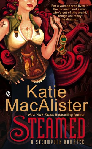 Steamed: A Steampunk Romance (Paranormal Romance (Signet)): Macalister, Katie