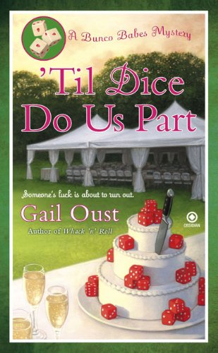 9780451229427: 'Til Dice Do Us Part: A Bunco Babes Mystery