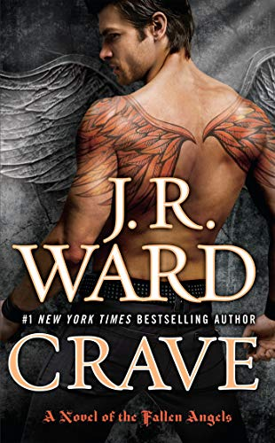Crave (A Novel of the Fallen Angels) (A Paranormal Romance)