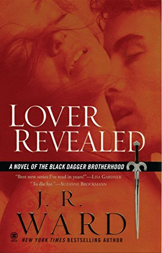 Lover Revealed (A Novel of the Black Dagger Brotherhood) (A Paranormal Vampire Romance)