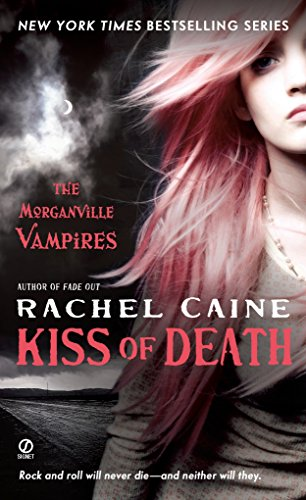 Kiss of Death (Morganville Vampires, Book 8): Rachel Caine