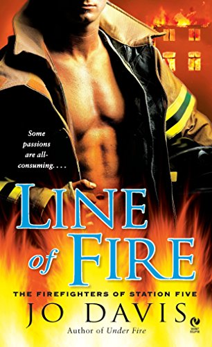 9780451229786: Line of Fire: The Firefighters of Station Five